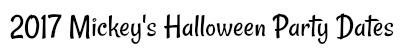 2017-mickeys-halloween-party-dates