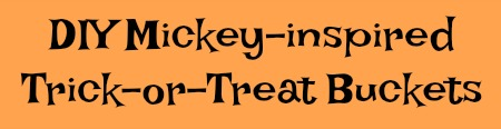 DIY-mickey-inspired-trick-or-treat-buckets